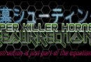 SUPER KILLER HORNET: RESURRECTION launches today!