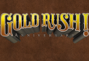 Gold Rush! Anniversary now available on Mac & Linux