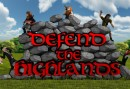 Defend the Highlands launches on Steam Early Access 31 July 2015.
